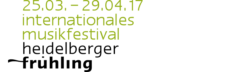 25.03. – 29.04.17 internationales musikfestival heidelberger frühling