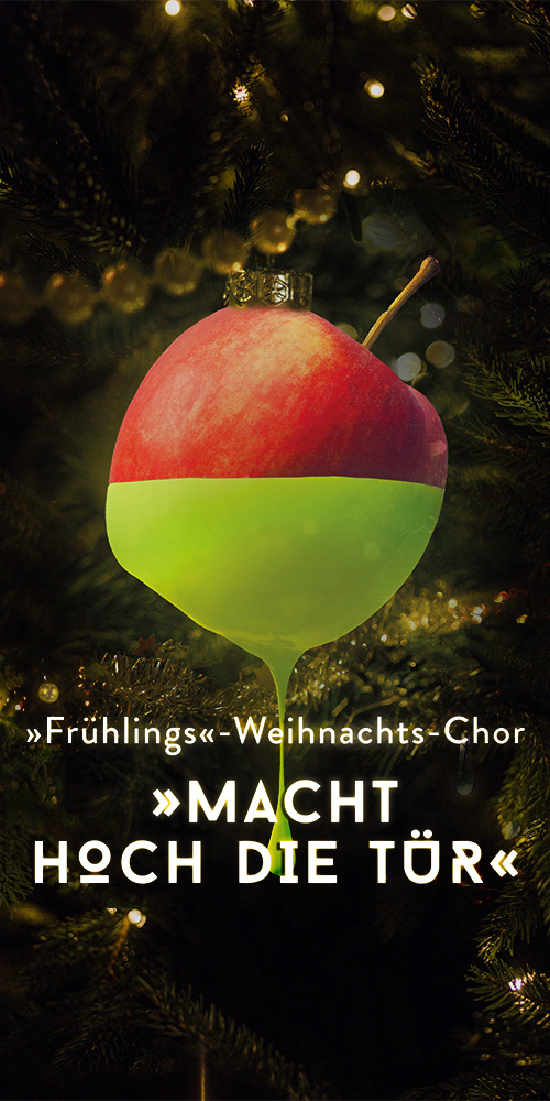 »Frühlings«Weihnachts-Chor